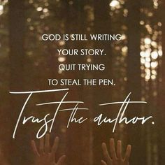 God is writing your story🖋️ - TopRadio Bible Verses Quotes, Faith Quotes, Scriptures, Trusting God Quotes, Prayer Quotes, Quotes About God, Quotes To Live By, Believe, Soli Deo Gloria