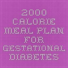 2000 Calorie Meal Plan for Gestational Diabetes 2000 Calorie Meal Plan, Calorie Diet, Pregnancy Nutrition, Pregnancy Health, Nutrition Resources, Diet And Nutrition, Gestational Diabetes Meal Plan, Weekend Meal Prep, Diabetic Meal Plan