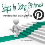 Steps On Using Pinterest to Increase Your Blog Readership