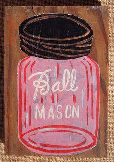Pink Mason Jar  // Painting on Wood
