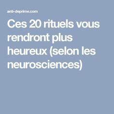 Ces 20 rituels vous rendront plus heureux (selon les neurosciences)
