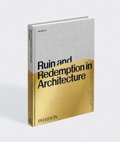 In four distinct chapters—Lost, Forgotten, Reimagined, and Transformed—this book examines structures and buildings at all stages of neglect, with ample case studies along the way. #dwellshop #modernarchitecture #designbooks