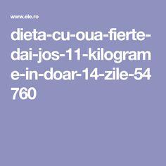 dieta-cu-oua-fierte-dai-jos-11-kilograme-in-doar-14-zile-54760 Food And Drink, Healthy Eating, Beauty, Diet, Eating Healthy, Healthy Nutrition, Clean Foods, Healthy Diet Tips, Beauty Illustration
