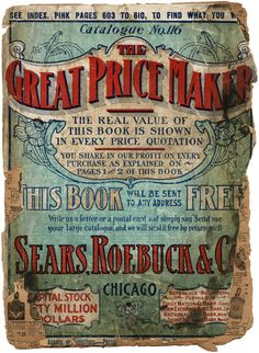 1907 Sears Roebuck & Co Catalog Cover. Catalogue No Chicago, IL - History Vintage Packaging, Vintage Labels, Vintage Ephemera, Vintage Ads, Vintage Images, Vintage Prints, Vintage Posters, Vintage Designs, Vintage Logos