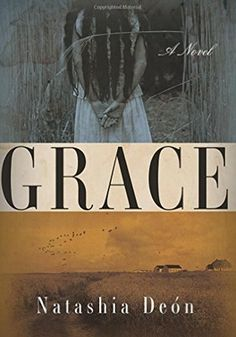 A must read! Grace by Natashia Deón - a haunting and powerful novel about mothers and daughters, love, slavery, horror, racism, hatred, friendship, hope, revenge, freedom and ultimately grace entwined with the history of America. Set from 1700s up to Civil War. Beautifully written. Still timely. Deón's first novel. Amazing.