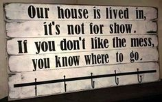Our House quotes quote family quote family quotes lol funny quotes humor