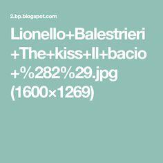 Lionello+Balestrieri+The+kiss+Il+bacio+%282%29.jpg (1600×1269)