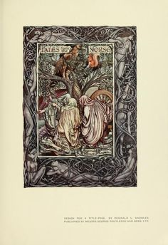 Tales from the Norse  https://ia700600.us.archive.org/BookReader/BookReaderImages.php?zip=/16/items/artofbook00holm/artofbook00holm_jp2.zip&file=artofbook00holm_jp2/artofbook00holm_0067.jp2&scale=4&rotate=0