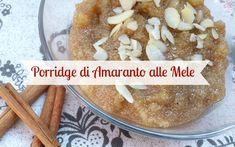 - Colazione alternativa con amaranto, mele e cannella! - Alternative breakfast bowl! Amaranth, apple and cinnamon