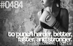 To punch harder, better, faster, and stronger