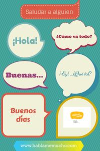 #Spanish greetings. Saludos. #Spanish learning #Teaching Spanish http://www.hablamemucho.com/2014/08/tus-primeras-palabras-en-espanol/