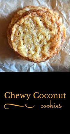 Chewy Coconut Cookies - These are so good. I got pretty obsessed with coconut oil recently and that led me to want to make these cookies. Funny how I start with coconut oil on my broccoli and wind up with cookies! But hey, they're good so no regrets.
