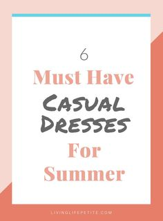 Need some cute new dresses to spice up your closet? On the blog I am sharing 6 adorable causal dresses that would be perfect for any closet. #petitefashion #petitestyle #summerdresses #springdresses #casualdresses Petite Spring Dresses, Dress For Petite Women, Fashion For Petite Women, Petite Outfits, Casual Summer Dresses, Short Person, All About Fashion, Summer Looks, Live Life