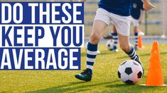 5 Soccer Mistakes In Practice That Keep You Average First Football, Soccer Tips, Soccer Ball, Mistakes, Sports, Hs Sports, European Football, European Soccer, Soccer