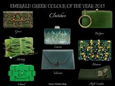 Green Pebbles A Passion for Luxury Fashion and Watches: EMERALD GREEN PANTONE COLOUR OF THE YEAR - OUR CLUTCHES SELECTION