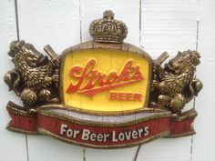 I had this sign hanging in my room.Vintage Strohs Beer Sign Lights by avintagerevolution Bohemian Beer, Vintage Beer Signs, I Like Beer, Beer Poster, Sign Lighting, Good Spirits, Light Beer, Hanging Signs, Root Beer