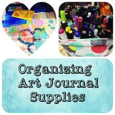 How I Organize Art Journal Supplies