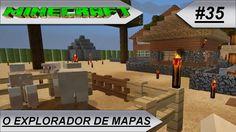 MINECRAFT O Explorador de mapas #35-E
