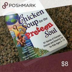 Chicken soup for the Preteen, great book Love all these books Other