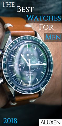 15 Best Watches For Men 2018 - Herren Style Men's Casual Fashion Tips, Big Men Fashion, Mens Fashion Shoes, Fashion Trends, Men's Fashion, Fashion Inspiration, Best Watches For Men, Vintage Watches For Men, Luxury Watches For Men