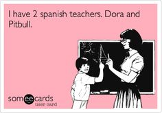 i learned spanish from dora and pitbull - Google Search