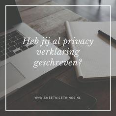 Vanaf 25 mei gaat de nieuwe privacy wet inwerking.Tips om een goede privacy verklaring te schrijven.