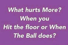 When the ball hits the floor it's worse. Volleyball id rather fall and bleed than watch the ball hit the floor Volleyball Jokes, Volleyball Motivation, Volleyball Workouts, Volleyball Drills, Coaching Volleyball, Volleyball Pictures, Beach Volleyball, Volleyball Sayings, Volleyball Problems