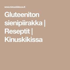 Gluteeniton sienipiirakka | Reseptit | Kinuskikissa