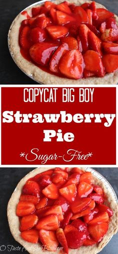 Sugar Free Strawberry Pie - O Taste and See - Copy cat recipes - Torten Yummy Recipes, Sugar Detox Recipes, Sugar Free Recipes, Delicious Desserts, Flour Recipes, Sugar Free Foods, Cat Recipes, Fruit Recipes, Cheesecake Recipes