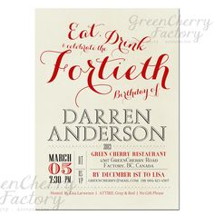 Milestone Adult Birthday Invitation - Gray Red -  Calligraphy Eat, Drink and Celebrate the Any Age 30th 40th 50th 60th 70th- No.383. $18.00, via Etsy.