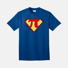 Super Pi | 17 Impossibly Awesome Tees To Celebrate National Pi Day - I need all of them.