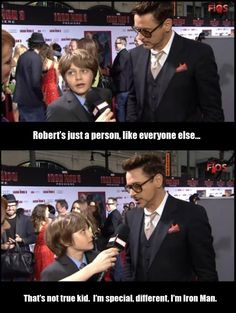 Harley Keener (Ty Simpkins) and Tony Stark (Robert Downey Jr.) Interview - Robert's just a person, like everyone else . That's not true kid. I'm special, different, I'm Iron Man . Memes Marvel, Dc Memes, Marvel Funny, Marvel Dc, Funny Memes, Funny Avengers, Movie Memes, Book Memes, Stark Tower