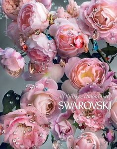 monsieur-j: Swarovski S/S 2013 Campaign Swarovski, Everything Pink, All That Glitters, Flower Making, Dusty Rose, Pin Up Girls, Pink Roses, Pretty In Pink, Beautiful Flowers