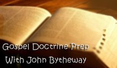 """Gospel Doctrine Prep – Lesson 25, Alma 17-22 """"They Taught With Power and Authority of God"""""""