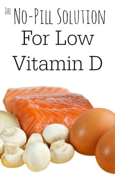 Forget pills or increasing your risk of skin cancer: You already have everything you need to get more vitamin D. Home remedies for low vitamin d.