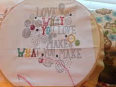Words to live by embroidered by Amanda Williams