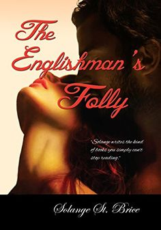The Englishman's Folly - Kindle edition by Solange St. Brice. Literature & Fiction Kindle eBooks @ Amazon.com.