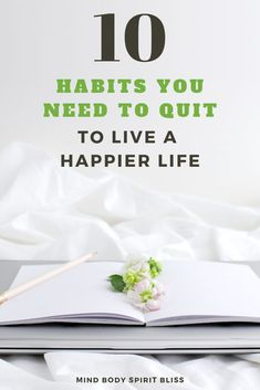 Here are 10 bad habits that you need to get rid of if you want to learn how to be happy in life.  This habits teach you how to change your life, be happy, and improve your mental health by making changes to be more positive, motivated, inspired to achieve your goals, and succeed in life. #howtobehappy #motivation #inspiration #mentalhealth #mbsb