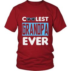 """Coolest Grandpa Ever"" T-Shirt"
