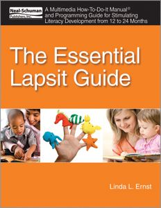 The Essential Lapsit Guide: A Multimedia How-To-Do-It Manual and Programming Guide for Stimulating Literacy Development from 12 to 24 Months - Books / Professional Development - Books for Public Librarians - Infants, Toddlers - Products for Children - ALA Store