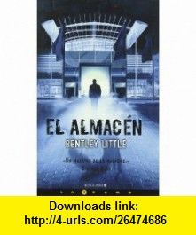 Almacen, El (Spanish Edition) (9788466640633) Bentley Little , ISBN-10: 8466640630  , ISBN-13: 978-8466640633 ,  , tutorials , pdf , ebook , torrent , downloads , rapidshare , filesonic , hotfile , megaupload , fileserve