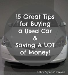 15 great tips for saving money when buying a second hand car. Buying cars doesn't have to be expensive! #frugal #thrifty