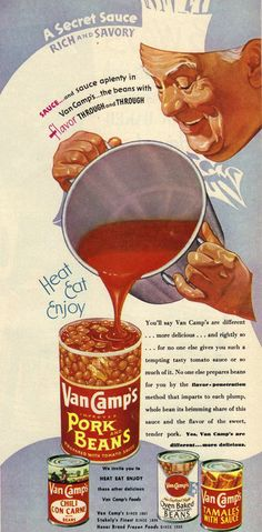 "1950 ad for pork and beans made with the ""flavor- penetration"" method    Love this illustration."
