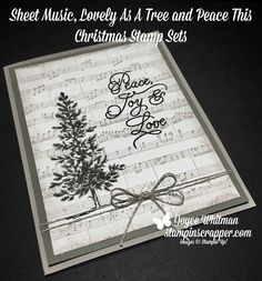A simple Christmas card using the Lovely As A Tree, Peace This Christmas and Sheet Music stamp sets from Stampin' Up!