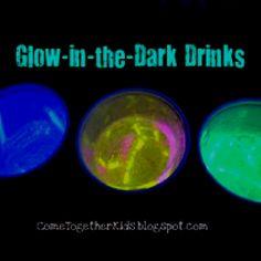 Glow in the dark drinks!