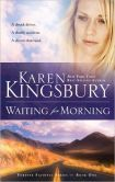 Waiting for Morning (Forever Faithful Series #1) LOVED and recommend!!!
