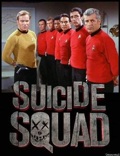 You're New.  And In Red You're Already Dead The real suicide squad