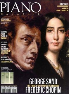 Piano magazine n° 40 avec CD - Mai-Juin 2004 - George Sand et Frédéric Chopin Frederick Chopin, What Is Classical Music, Interview, George Sand, Conductors, Piano Music, Black Backgrounds, The Twenties, Romantic