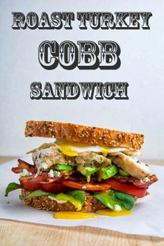 Roast Turkey Cobb Sandwich This looks so deliciously good!