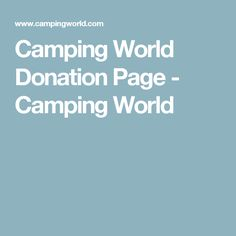 Camping World Donation Page - Camping World Silent Auction Donations, School Donations, School Fundraisers, Charitable Donations, Donation Page, Donation Request, Nonprofit Fundraising, Fundraising Events, Fundraising Ideas